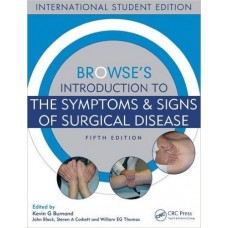 Browse's Introduction to the Symptoms & Signs of Surgical Disease