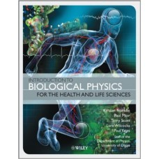 Introduction to Biological Physics for the Health and Life Sciences