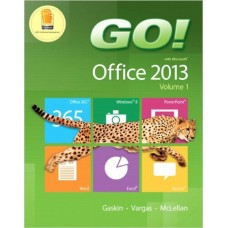 GO! with Office 2013