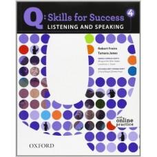Q: Skills for Success 4 Listening & Speaking