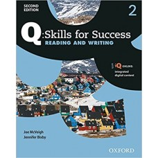 Q Skills for Success (2nd Edition). Reading & Writing 2