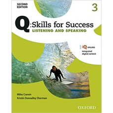Q: Skills for Success 2E Listening and Speaking Level 3