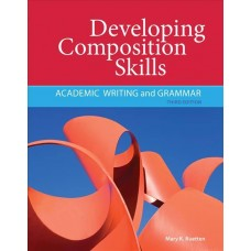 Developing Composition Skills: Academic Writing and Grammar