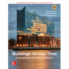 Buildings Across Time: Introduction to World Architecture, 4th Edition  12 month rental