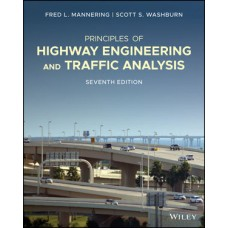 Principles of Highway Engineering and Traffic Analysis  5th edition 12 month rental