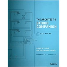 The Architect's Studio Companion: Rules of Thumb for Preliminary Design 12 month rental