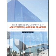 The Professional Practice of Architectural Working Drawings 4th Edition 12 month rental