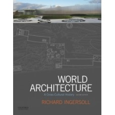 World Architecture: A Cross-Cultural History   12 month rental